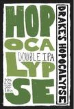Drake's Hopocalypse Beer